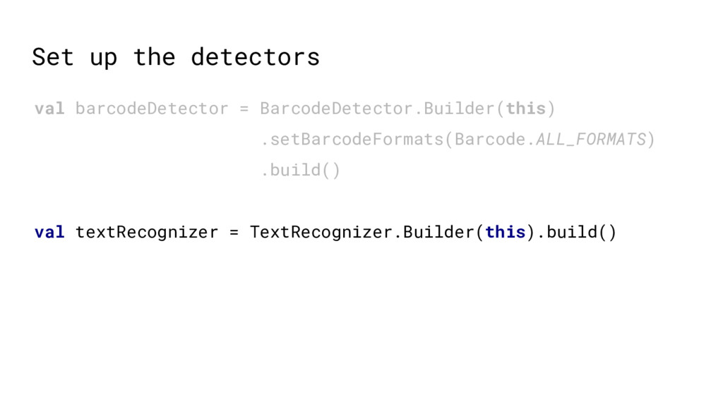 val barcodeDetector = BarcodeDetector.Builder(t...