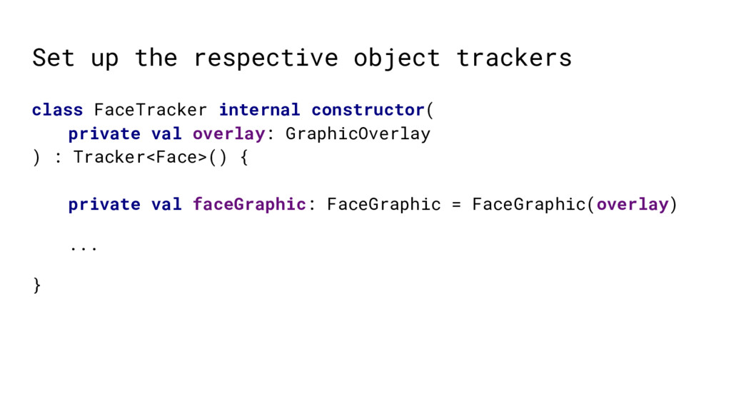 Set up the respective object trackers class Fac...