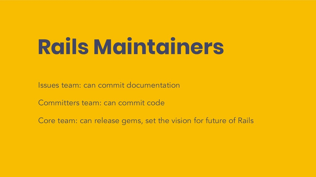 Rails Maintainers Issues team: can commit docum...
