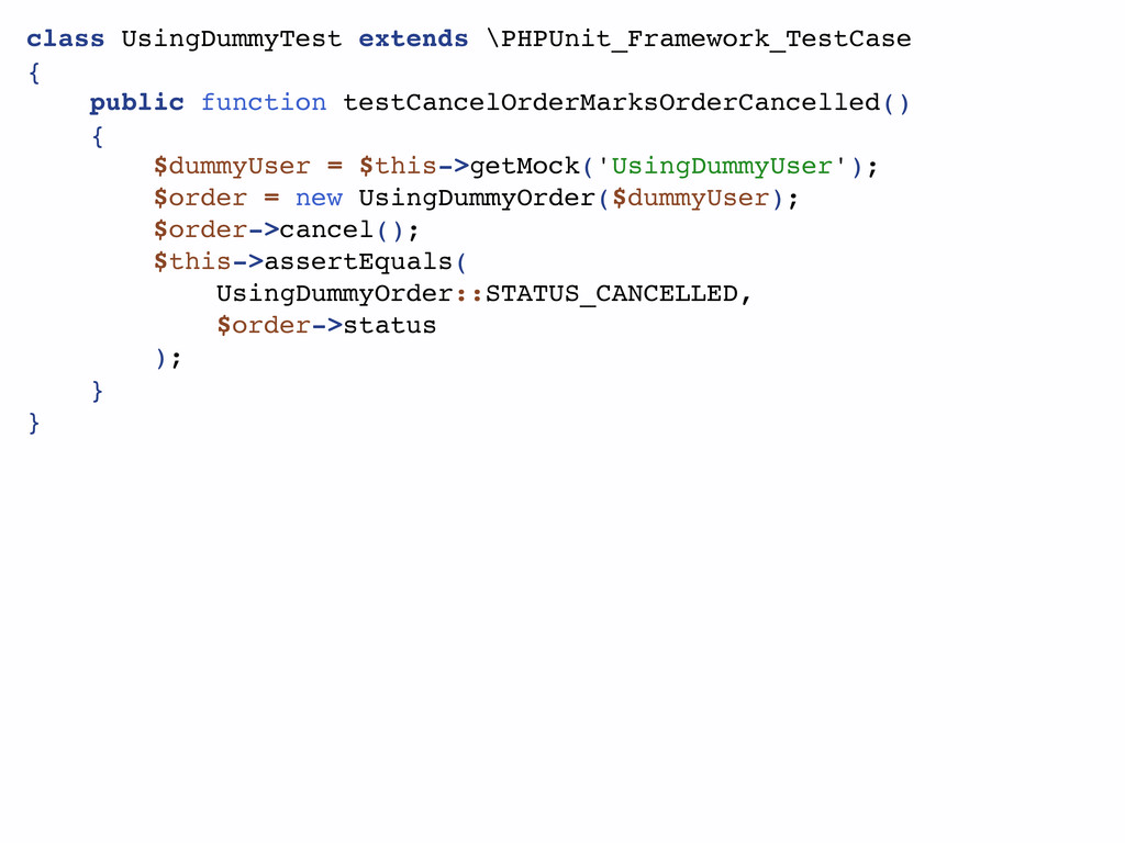 class UsingDummyTest extends \PHPUnit_Framework...