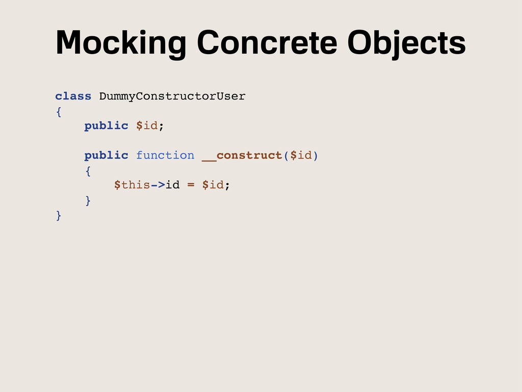 Mocking Concrete Objects class DummyConstructor...