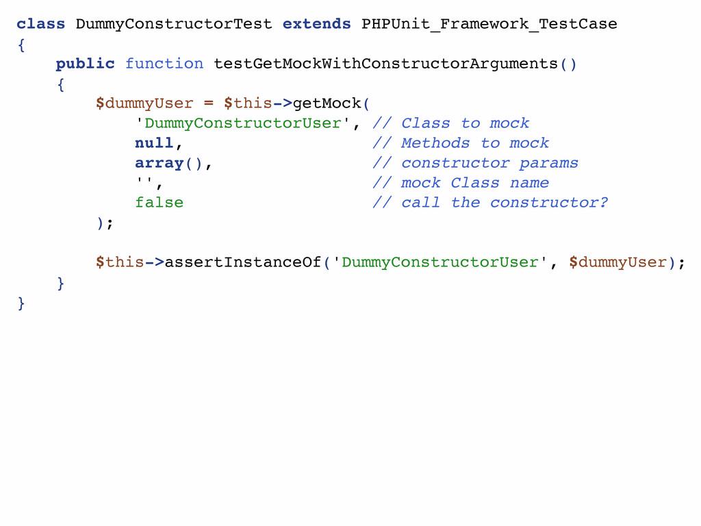 class DummyConstructorTest extends PHPUnit_Fram...