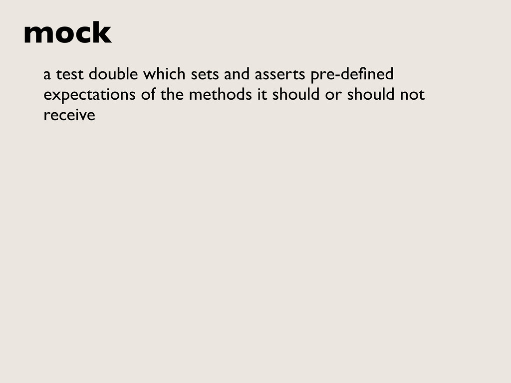 mock a test double which sets and asserts pre-d...