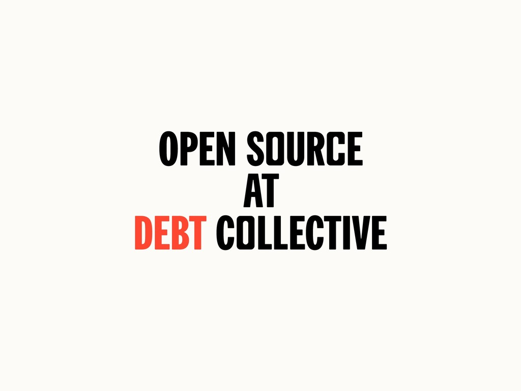 Open SoUrce At Debt ColleCtive