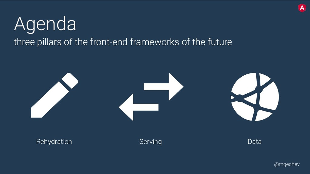 @mgechev Serving Agenda three pillars of the f...