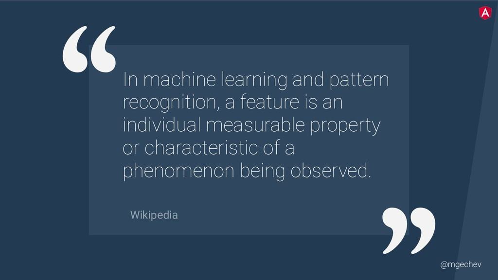 @mgechev In machine learning and pattern recogn...