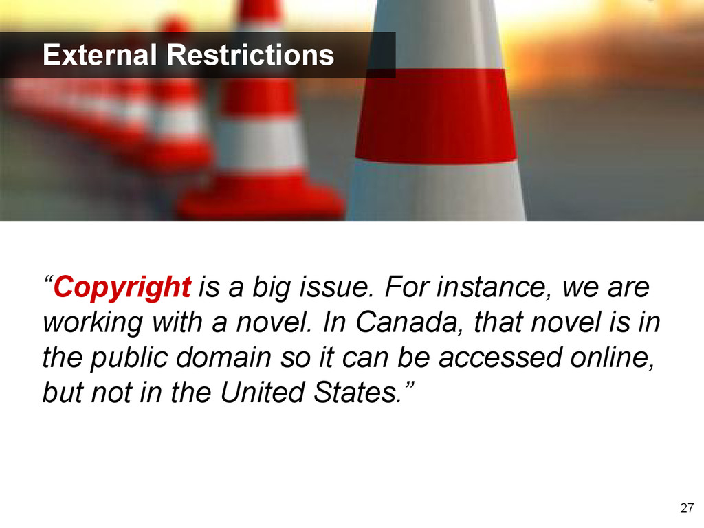 """""""Copyright is a big issue. For instance, we are..."""