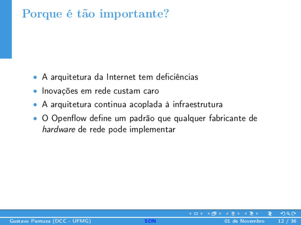 Porque é tão importante? • A arquitetura da Int...