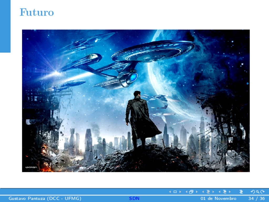 Futuro Gustavo Pantuza (DCC - UFMG) SDN 01 de N...