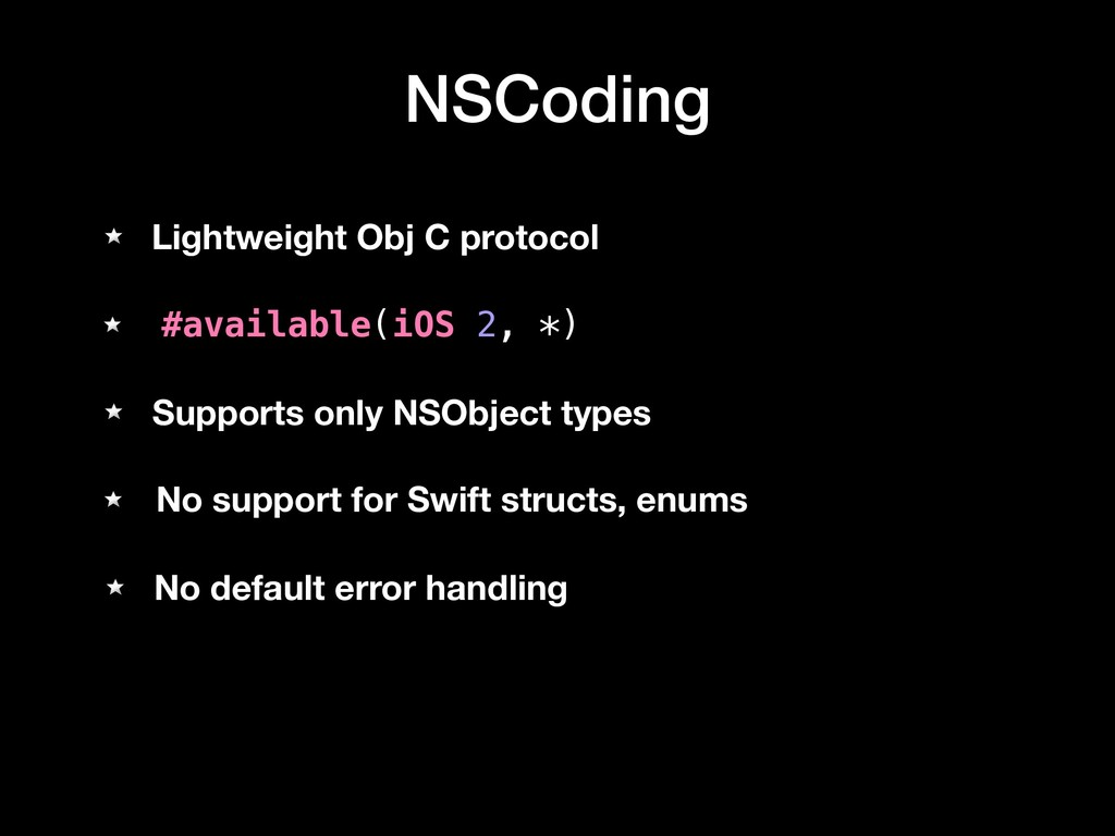 NSCoding Lightweight Obj C protocol #available(...
