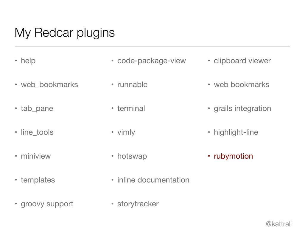@kattrali My Redcar plugins • help • web_bookma...