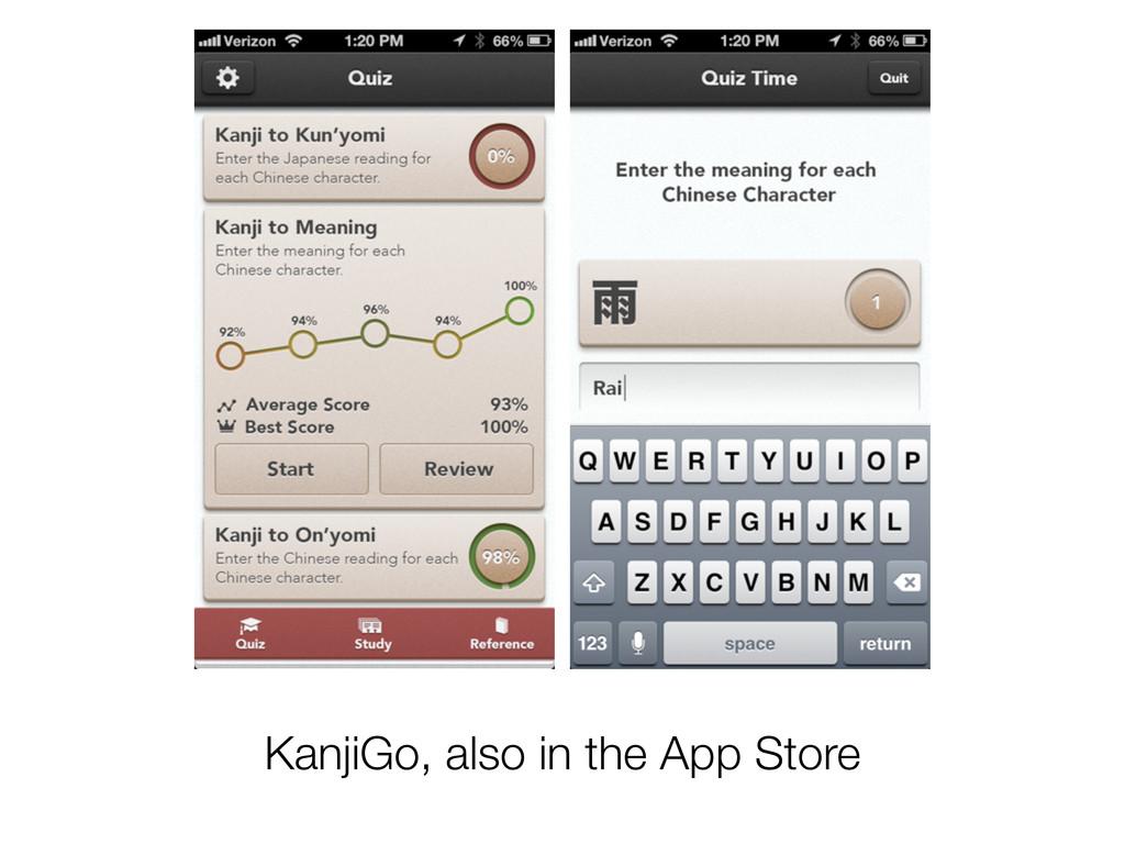 KanjiGo, also in the App Store
