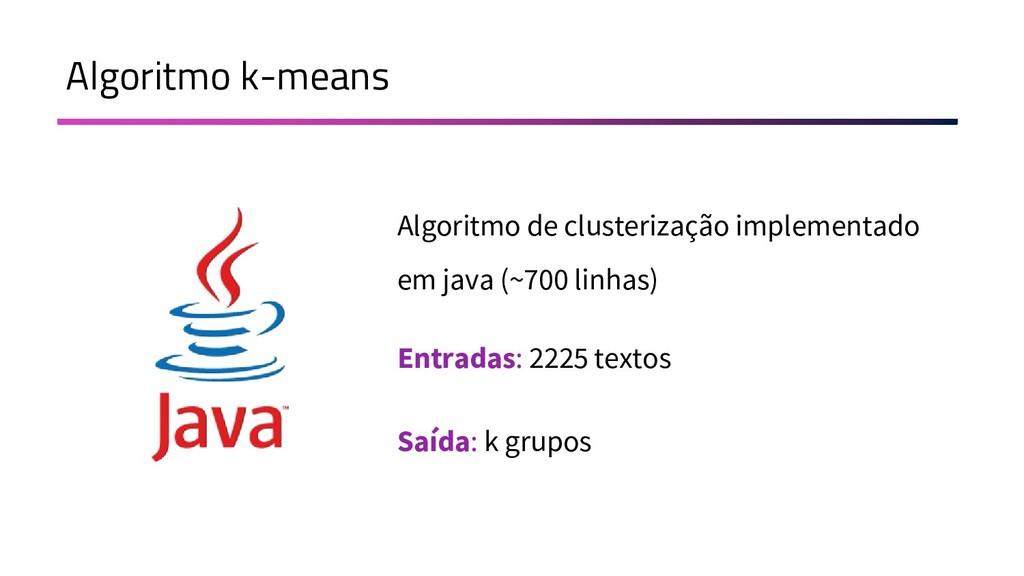 Algoritmo k-means Algoritmo de clusterização im...