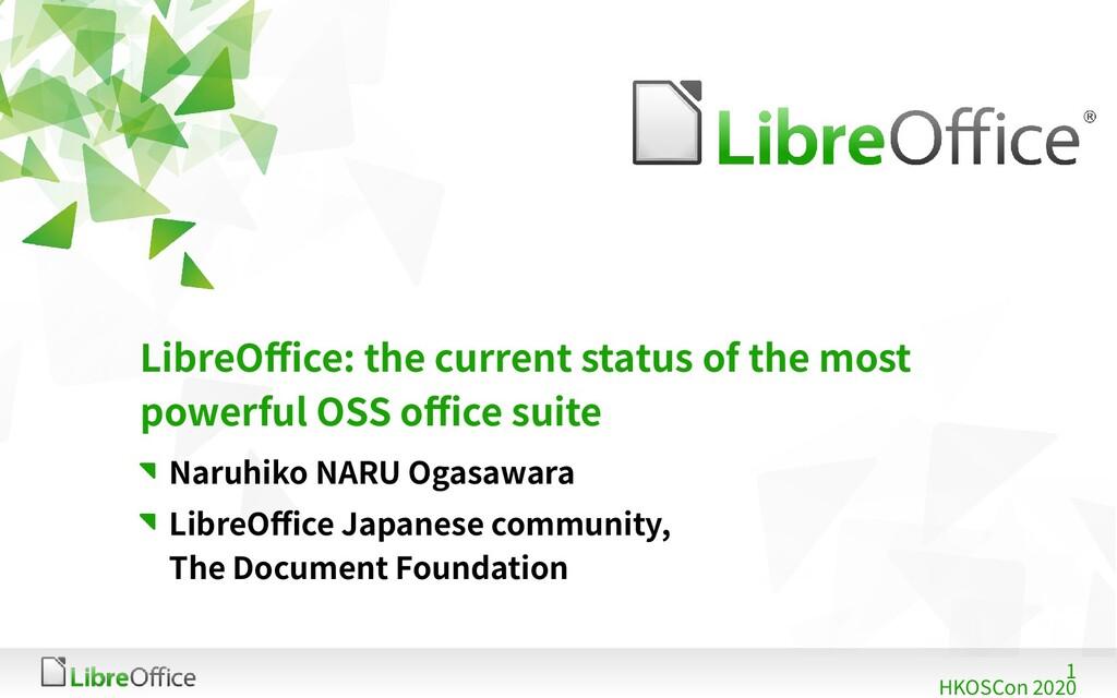 1 HKOSCon 2020 LibreOffice: the current status ...