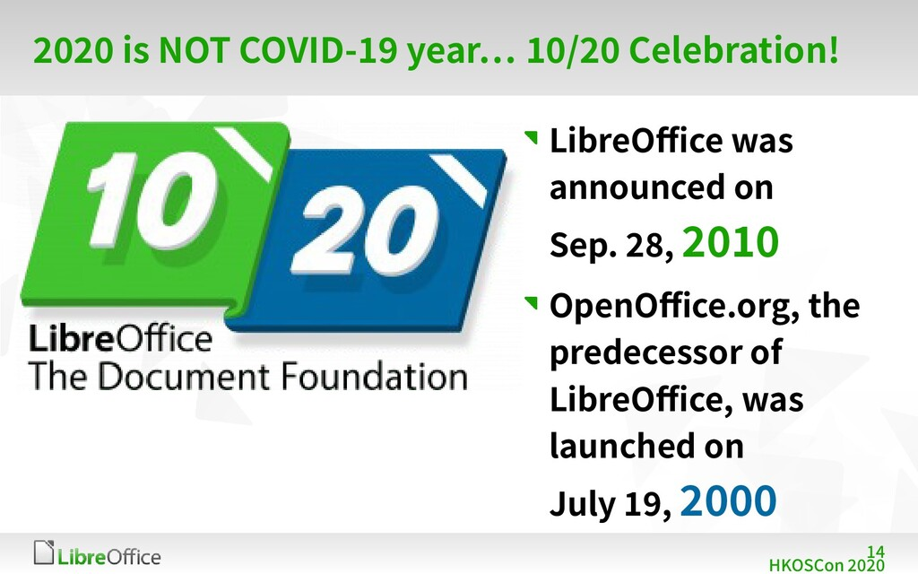 14 HKOSCon 2020 2020 is NOT COVID-19 year… 10/2...