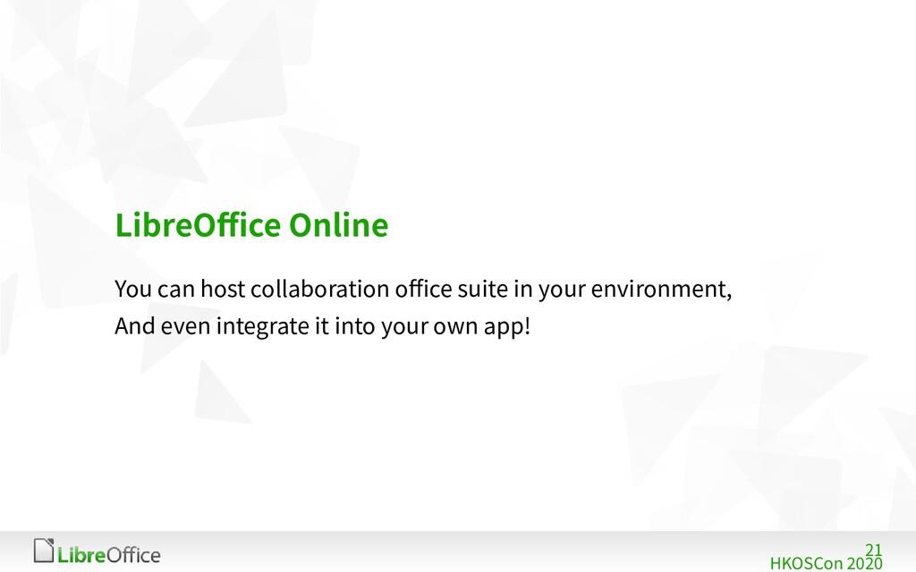 21 HKOSCon 2020 LibreOffice Online You can host...
