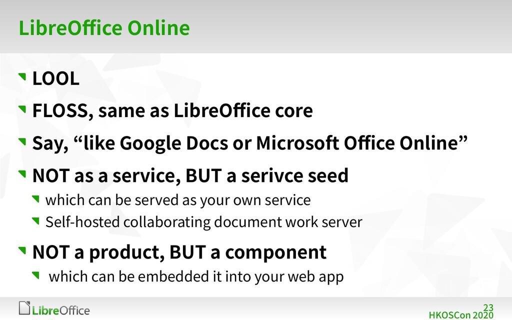 23 HKOSCon 2020 LibreOffice Online LOOL FLOSS, ...