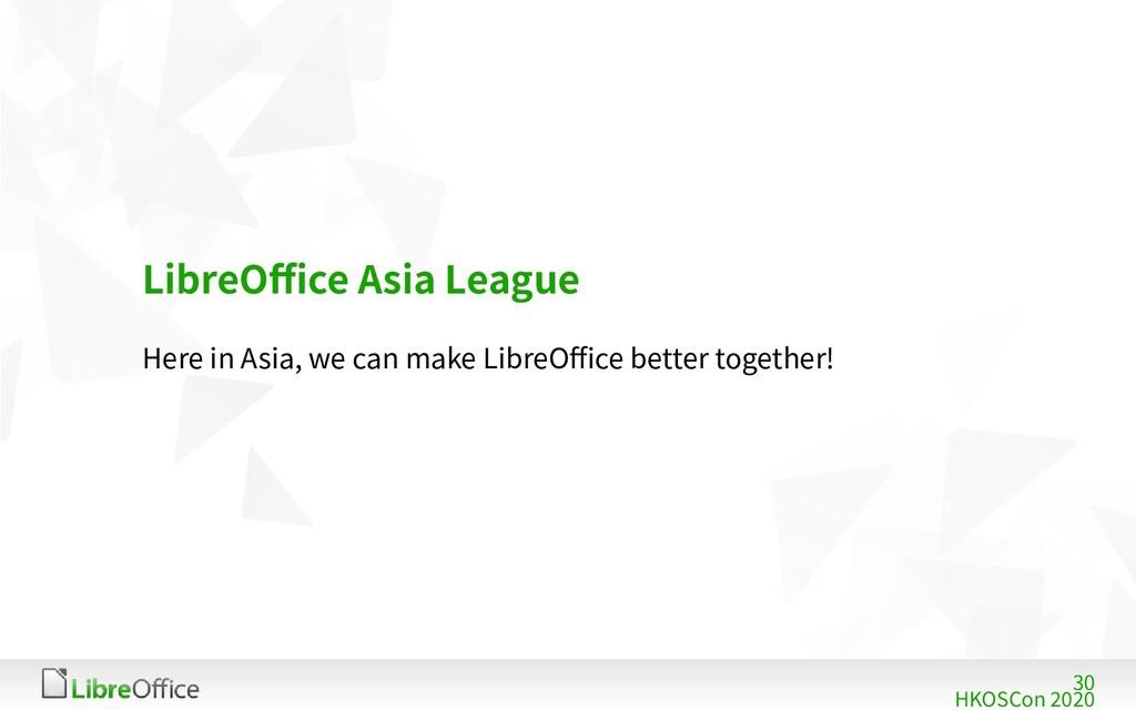30 HKOSCon 2020 LibreOffice Asia League Here in...