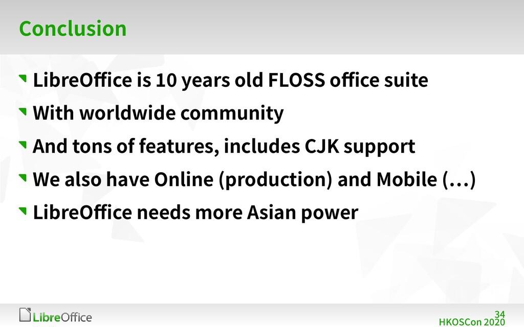 34 HKOSCon 2020 Conclusion LibreOffice is 10 ye...