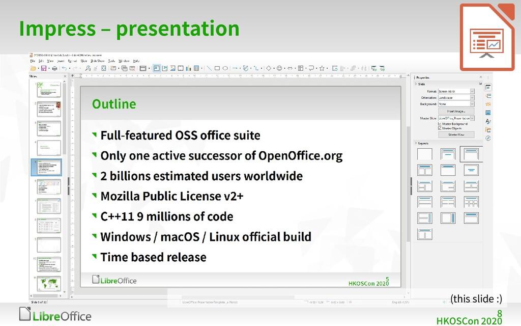 8 HKOSCon 2020 Impress – presentation (this sli...