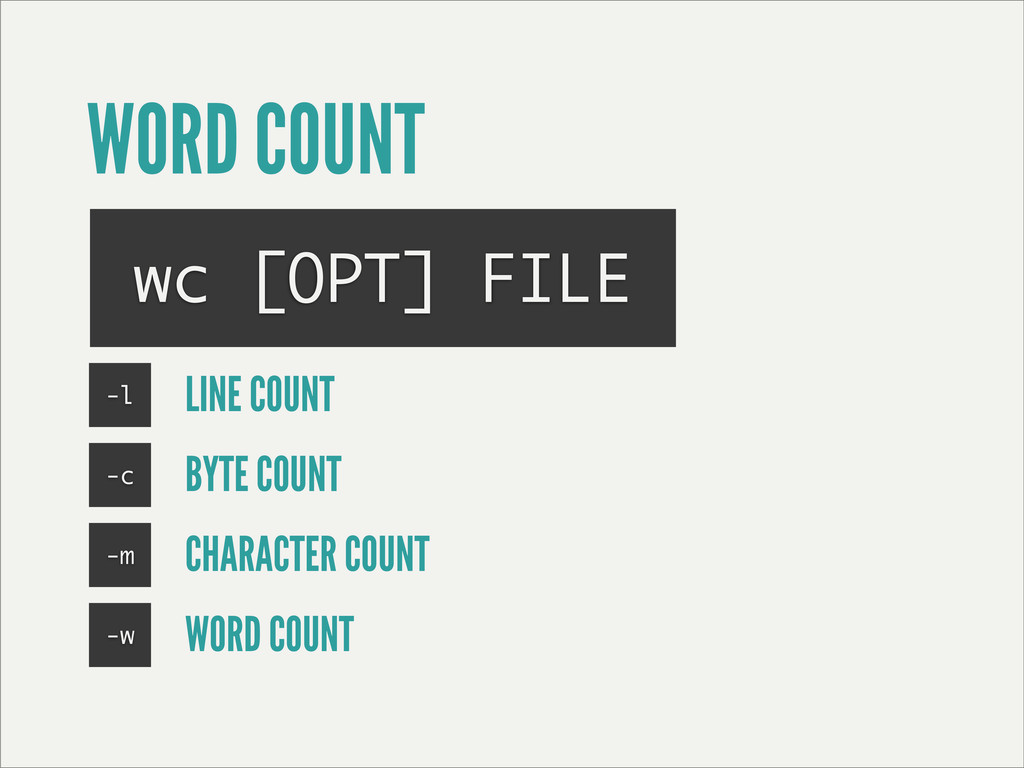 WORD COUNT wc [OPT] FILE -l LINE COUNT -c BYTE ...