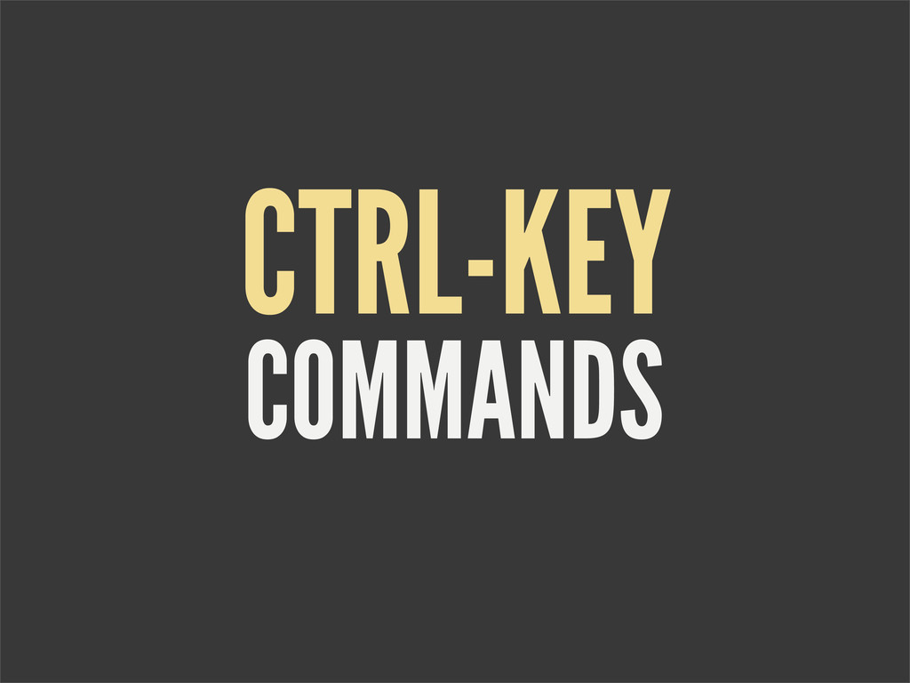 COMMANDS CTRL-KEY