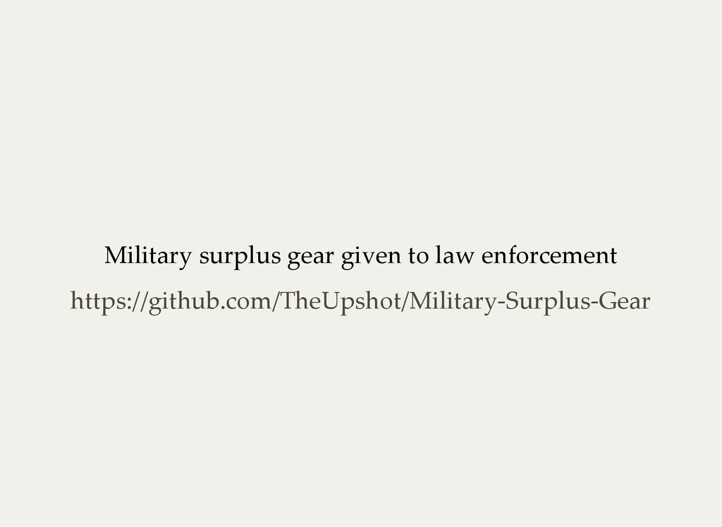 Military surplus gear given to law enforcement ...