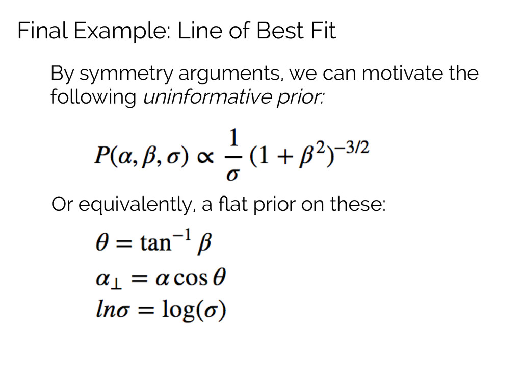 Final Example: Line of Best Fit By symmetry arg...