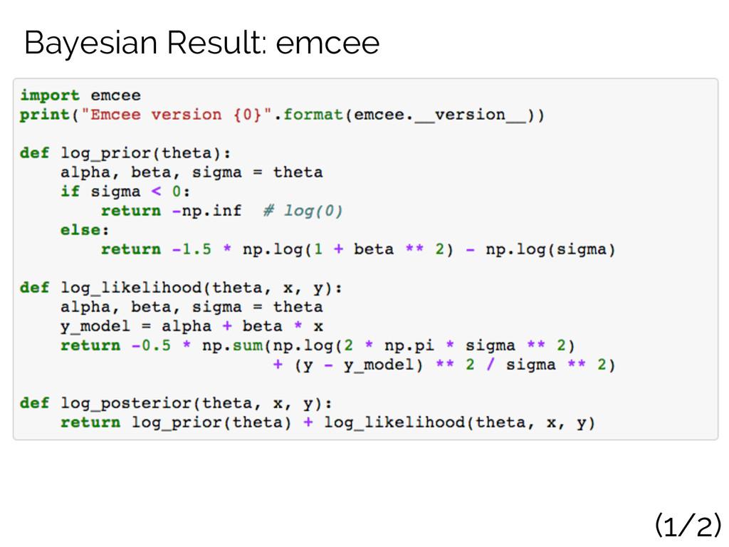 Bayesian Result: emcee (1/2)