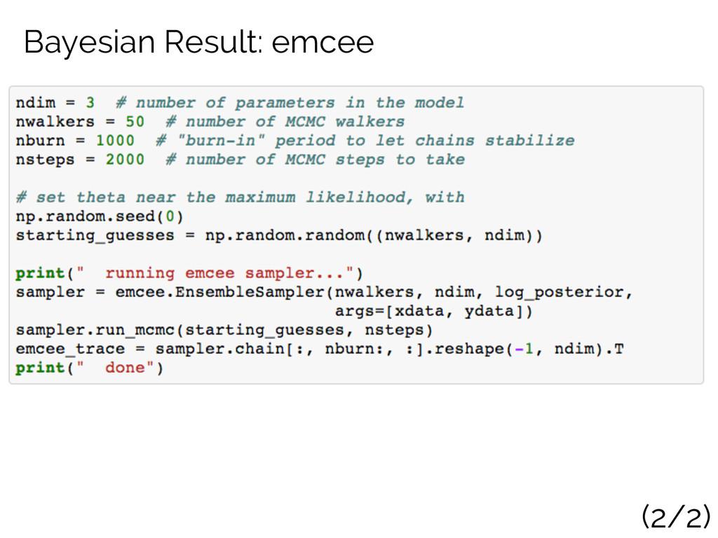 Bayesian Result: emcee (2/2)