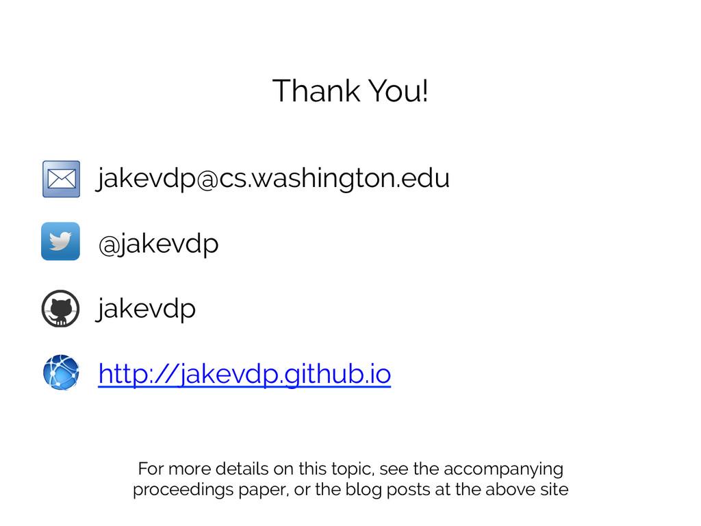 jakevdp@cs.washington.edu   @jakevdp   ja...
