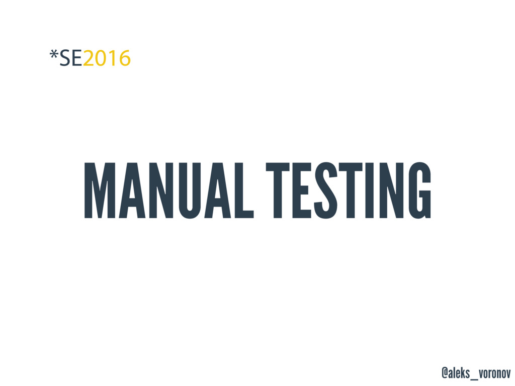 @aleks_voronov MANUAL TESTING