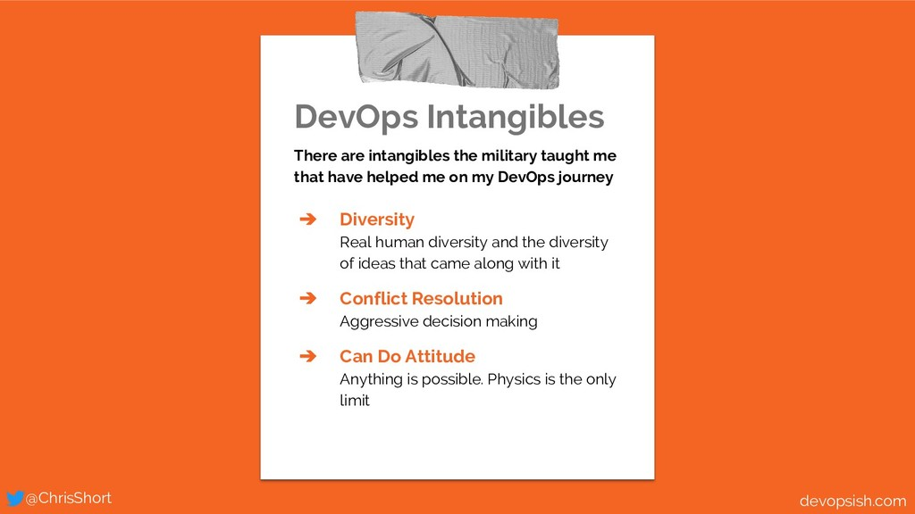 DevOps Intangibles There are intangibles the mi...