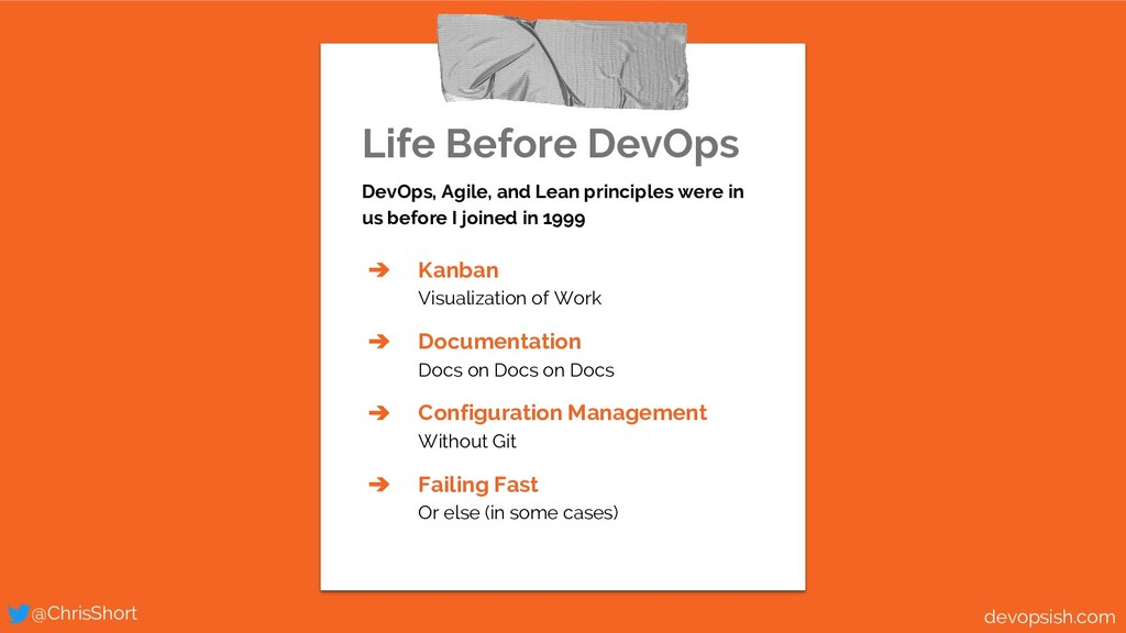 Life Before DevOps DevOps, Agile, and Lean prin...