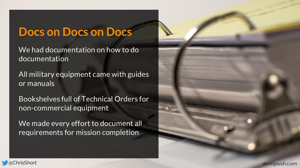 Docs on Docs on Docs We had documentation on ho...