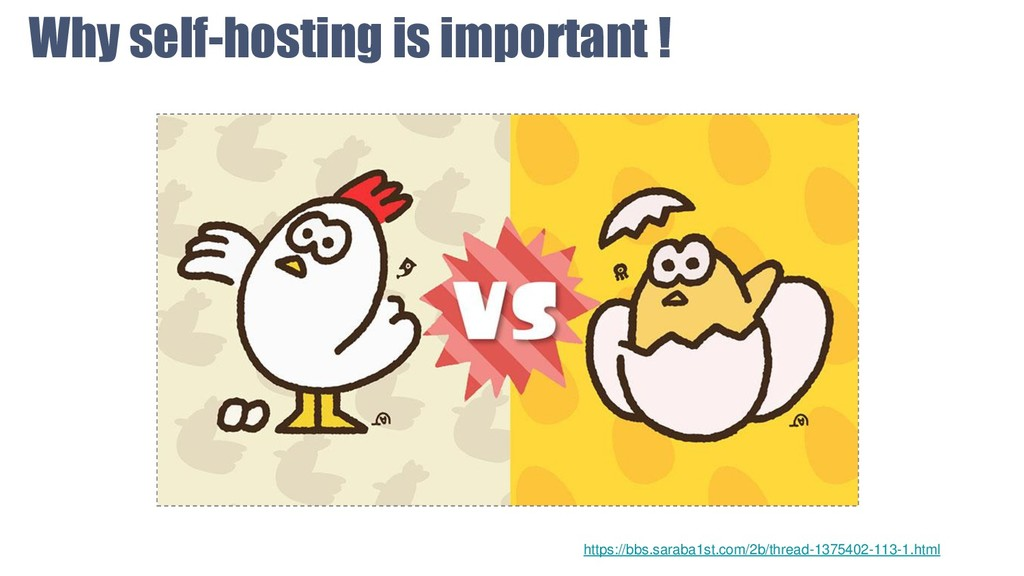 Why self-hosting is important ! https://bbs.sar...