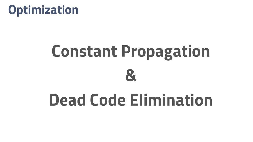 Optimization Constant Propagation & Dead Code E...