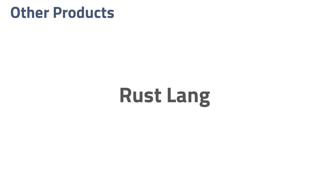 Other Products Rust Lang