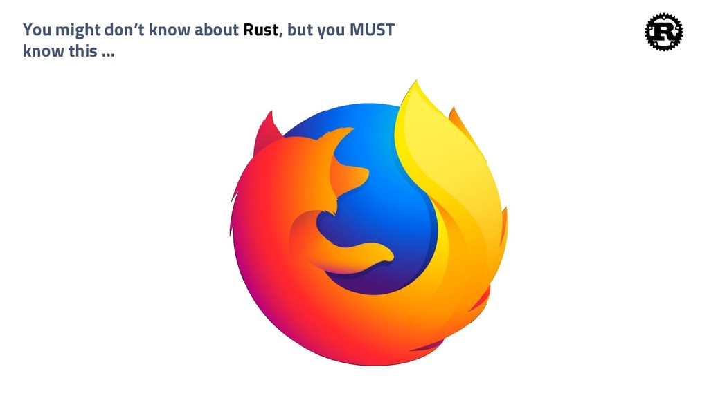 You might don't know about Rust, but you MUST k...