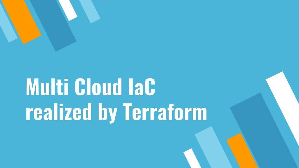 Multi Cloud IaC realized by Terraform