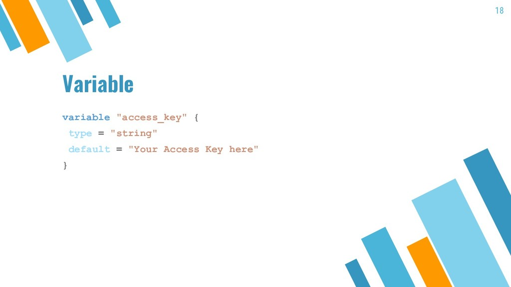 """Variable variable """"access_key"""" { type = """"string..."""