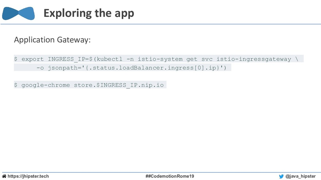 https://jhipster.tech ##CodemotionRome19 @java_...