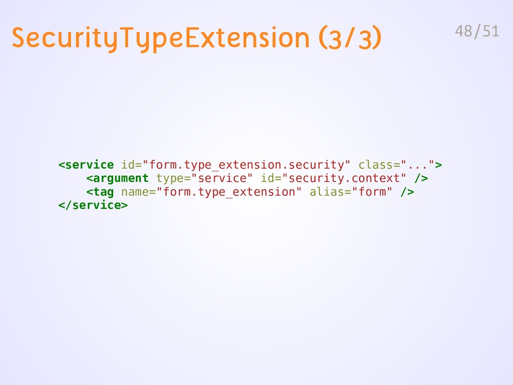 """48/51 SecurityTypeExtension (3/3) <service id=""""..."""