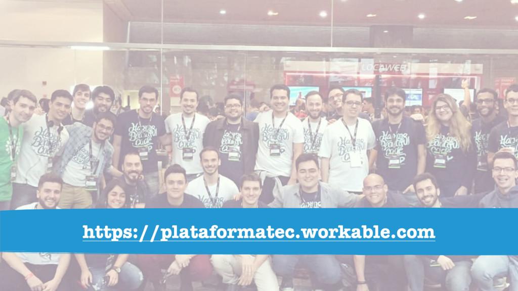 https://plataformatec.workable.com