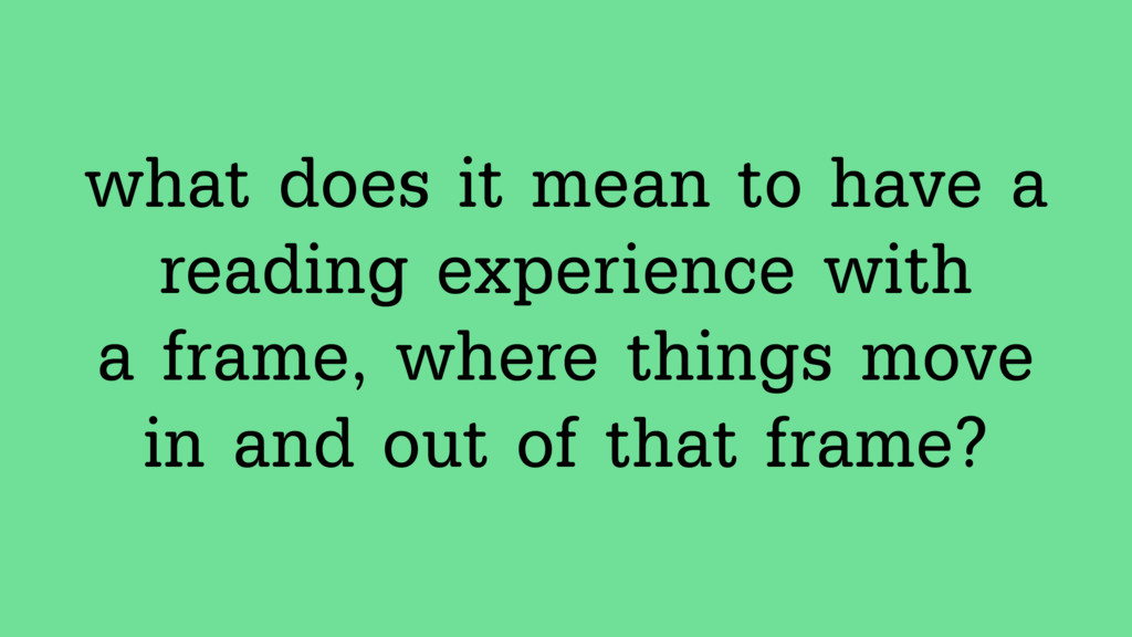 what does it mean to have a  reading experienc...