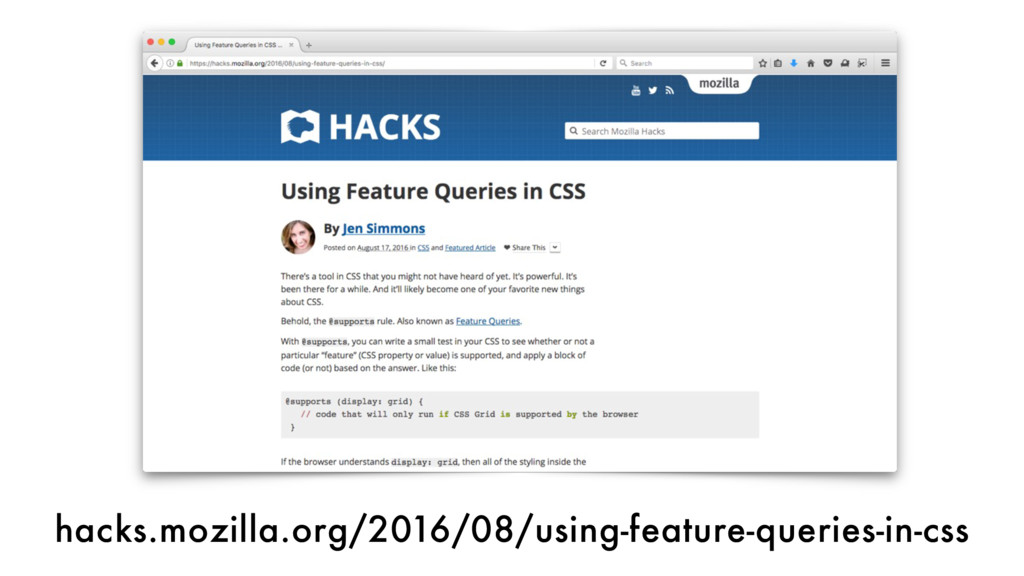 hacks.mozilla.org/2016/08/using-feature-queries...