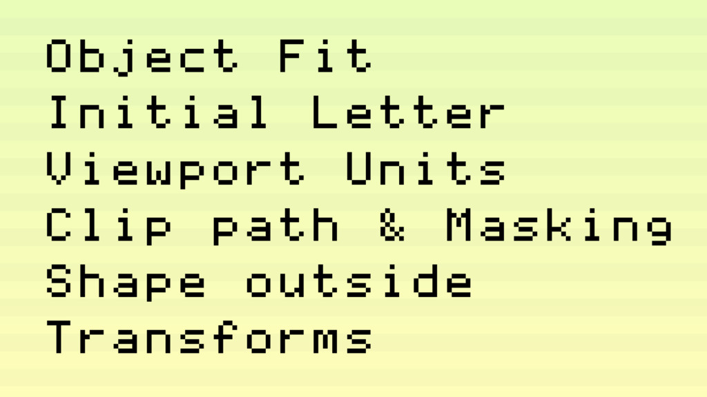 Object Fit Initial Letter Viewport Units Clip p...