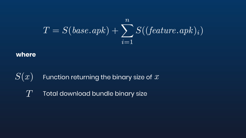where Function returning the binary size of Tot...