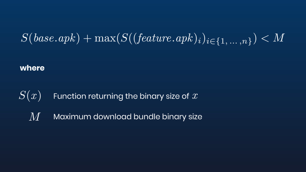 where Function returning the binary size of Max...