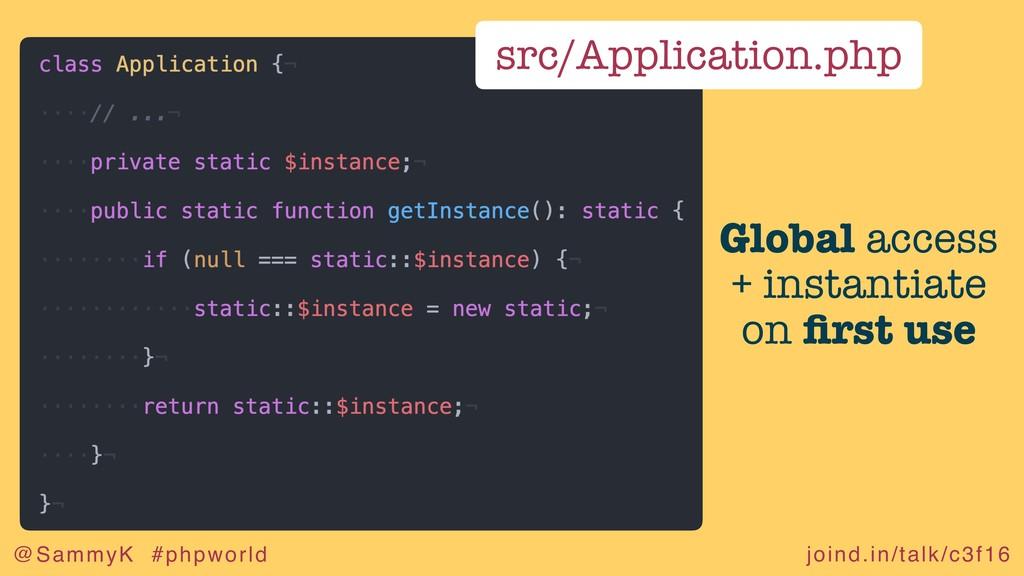 joind.in/talk/c3f16 @SammyK #phpworld src/Appli...